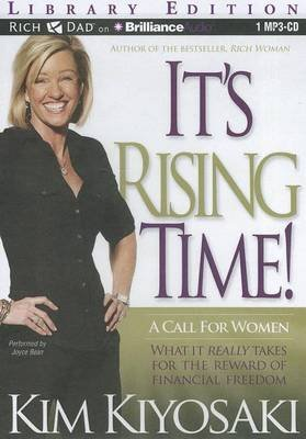 It's Rising Time!: A Call for Women - What It Really Takes for the Reward of Financial Freedom (MP3 format, CD, Library):...