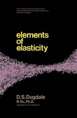 Elements of Elasticity (Electronic book text): D.S. Dugdale