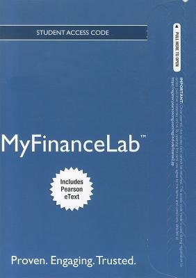 New MyFinanceLab with Pearson eText -- Access Card -- for Fundamentals of Investing (Online resource, 11th Revised edition):...