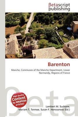 Barenton (Paperback): Lambert M. Surhone, Mariam T. Tennoe, Susan F. Henssonow