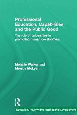 Professional Education, Capabilities and Contributions to the Public Good: The Role of Universities in Promoting Human...