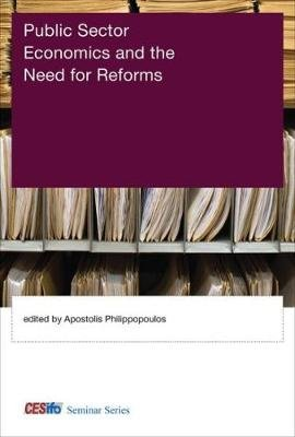 Public Sector Economics and the Need for Reforms (Hardcover): Apostolis Philippopoulos