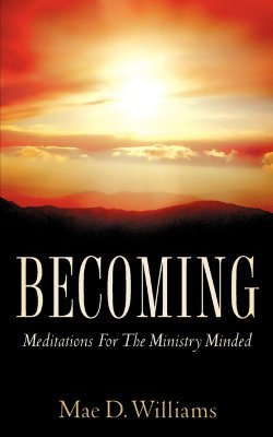 Becoming (Paperback): Mae, D Williams