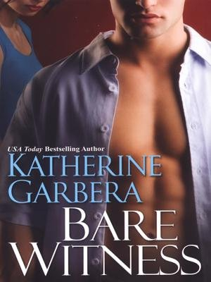 Bare Witness (Electronic book text): Katherine Garbera