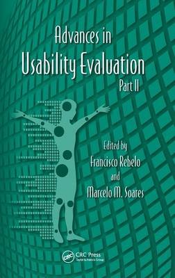 Advances in Usability Evaluation Part II (Hardcover): Francesco Rebelo, Marcelo M. Soares