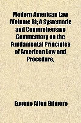 Modern American Law Volume A Systematic And Comprehensive - American legal forms
