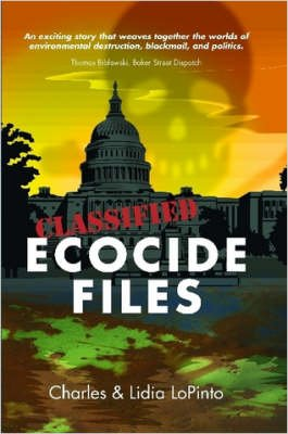 Ecocide Files (Paperback): Lidia LoPinto