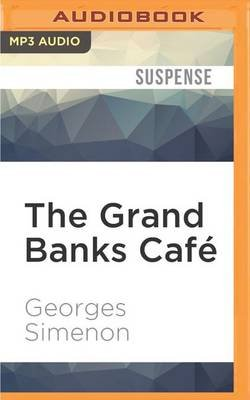 The Grand Banks Cafe (MP3 format, CD): Georges Simenon