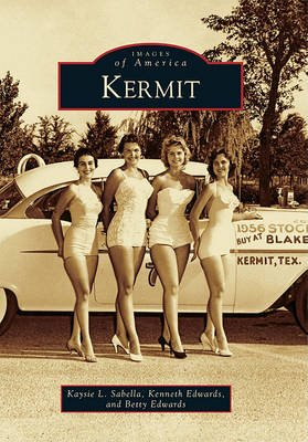 Kermit (Paperback): Kaysie L Sabella, Kenneth Edwards, Betty Edwards