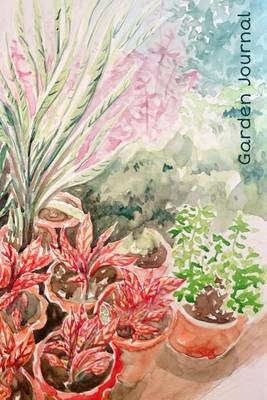 Garden Journal - Exotic Foliage Watercolor Gardening Journal, Lined Journal, Diary Notebook 6 X 9, 180 Pages (Paperback):...