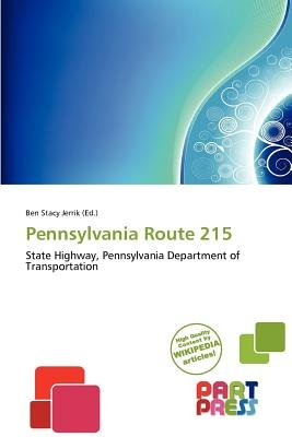 Pennsylvania Route 215 (Paperback): Ben Stacy Jerrik