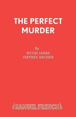 The Perfect Murder (Paperback): Jeffrey Archer