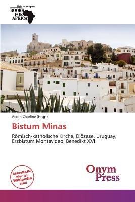 Bistum Minas (German, Paperback): Aeron Charline