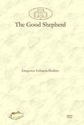 The Good Shepherd (Hardcover): Gregorios Ibrahim