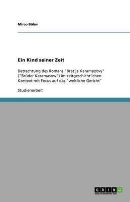 Ein Kind Seiner Zeit (German, Paperback): Mirco Bohm