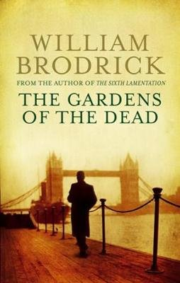 The Gardens of the Dead (Electronic book text): William Brodrick