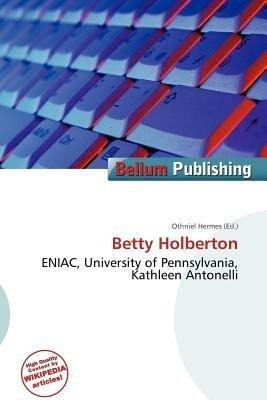 Betty Holberton (Paperback): Othniel Hermes