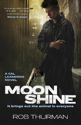 Moonshine (Paperback): Rob Thurman