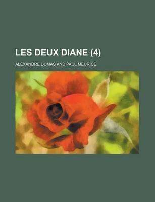 Les Deux Diane (4) (English, French, Paperback): Alexandre Dumas