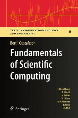 Fundamentals of Scientific Computing (Paperback, 2011 ed.): Bertil Gustafsson