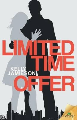 Limited Time Offer (Paperback): Kelly Jamieson