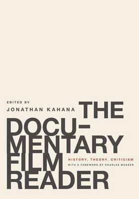 The Documentary Film Reader - History, Theory, Criticism (Hardcover): Charles Musser