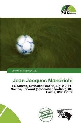 Jean Jacques Mandrichi (Paperback): Columba Sara Evelyn