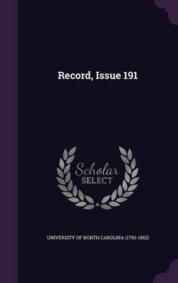 Record, Issue 191 (Hardcover): University of North Carolina (1793-1962)