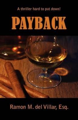 Payback (Paperback): Ramon Del Villar