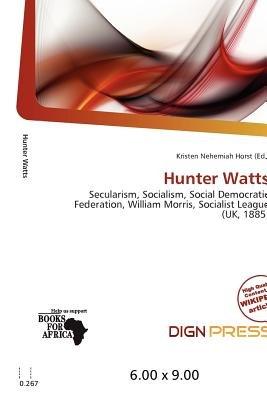 Hunter Watts (Paperback): Kristen Nehemiah Horst