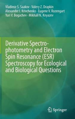 Derivative Spectrophotometry and Electron Spin Resonance (Esr) Spectroscopy for Ecological and Biological Questions (Electronic...
