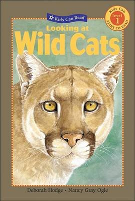 Looking at Wild Cats (Hardcover, Revised): Deborah Hodge
