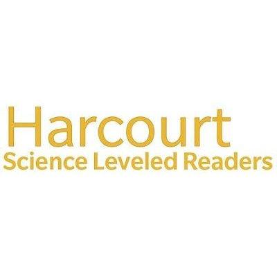 Harcourt Science - Below Level Reader 6 Pack Science Grade 1 Heat/Light/Sound (Hardcover): HSP