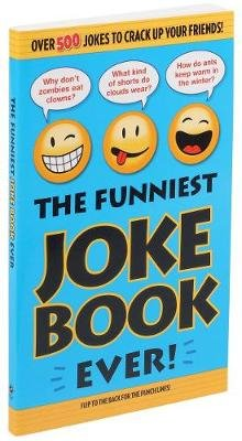The Funniest Joke Book Ever! (Paperback): Bathroom Readers' Institute