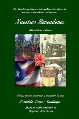 Nuestros Revendones (Spanish, Paperback): Osvaldo Torres Santiago