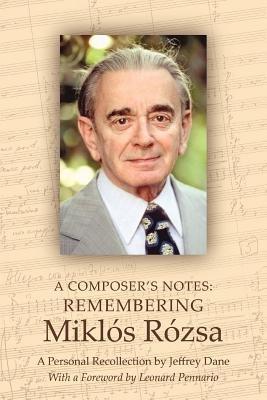A Composer's Notes (Electronic book text): Jeffrey Dane
