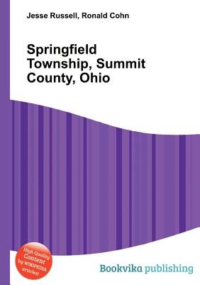 Springfield Township, Summit County, Ohio (Paperback): Jesse Russell, Ronald Cohn