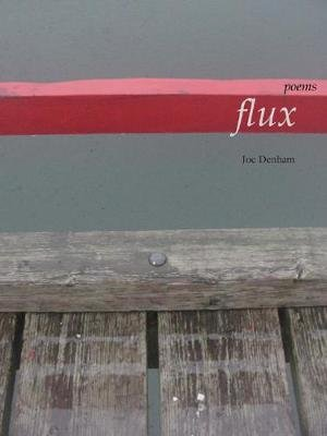 Flux (Paperback): Joe Denham