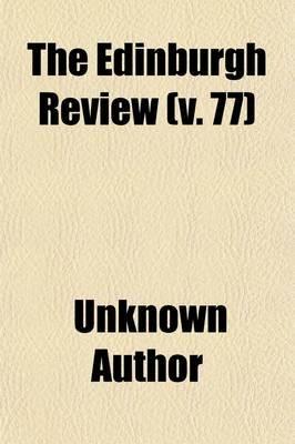 The Edinburgh Review (Volume 77) (Paperback): unknownauthor, Sydney Smith
