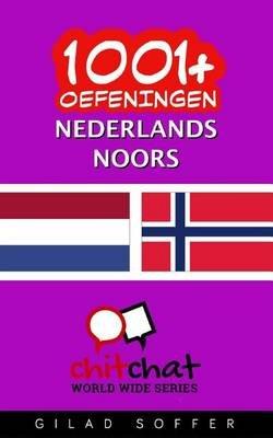 1001+ Oefeningen Nederlands - Noors (Dutch, Paperback): Gilad Soffer