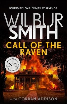 Call Of The Raven (Hardcover): Wilbur Smith, Corban Addison