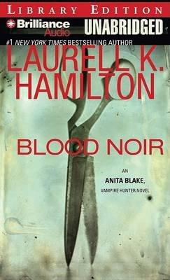 Blood Noir (Audio cassette, Library): Laurell K. Hamilton