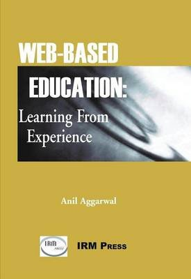 Web-Based Education (Electronic book text): Anil K Aggarwal
