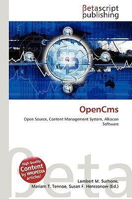 Opencms (Paperback): Lambert M. Surhone, Miriam T. Timpledon, Susan F. Marseken