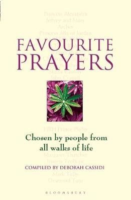 Favourite Prayers - Chosen by People from All Walks of Life (Paperback): Deborah Cassidi