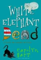 White Elephant Dead (Hardcover): Carolyn Hart