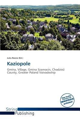 Kaziopole (Paperback): Jules Reene