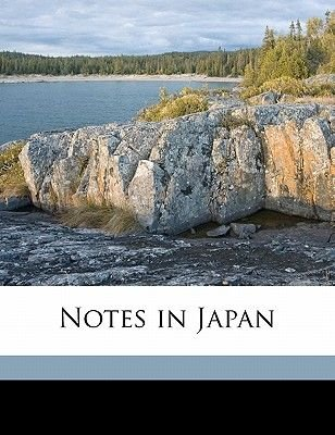 Notes in Japan (Paperback): Alfred Parsons