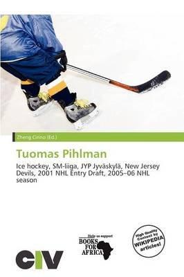 Tuomas Pihlman (Paperback): Zheng Cirino