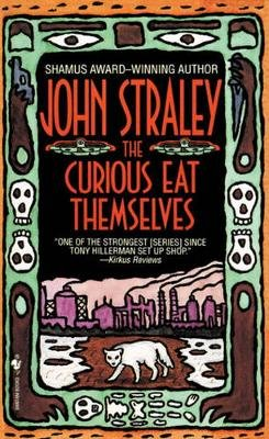 The Curious Eat Themselves (Paperback, Bantam Pbk): Straley